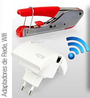 Adaptadores de Rede e Wifi