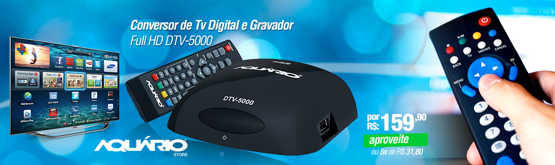 Conversor de Tv Digital e Gravador, Full HD DTV-5000 - Aquário