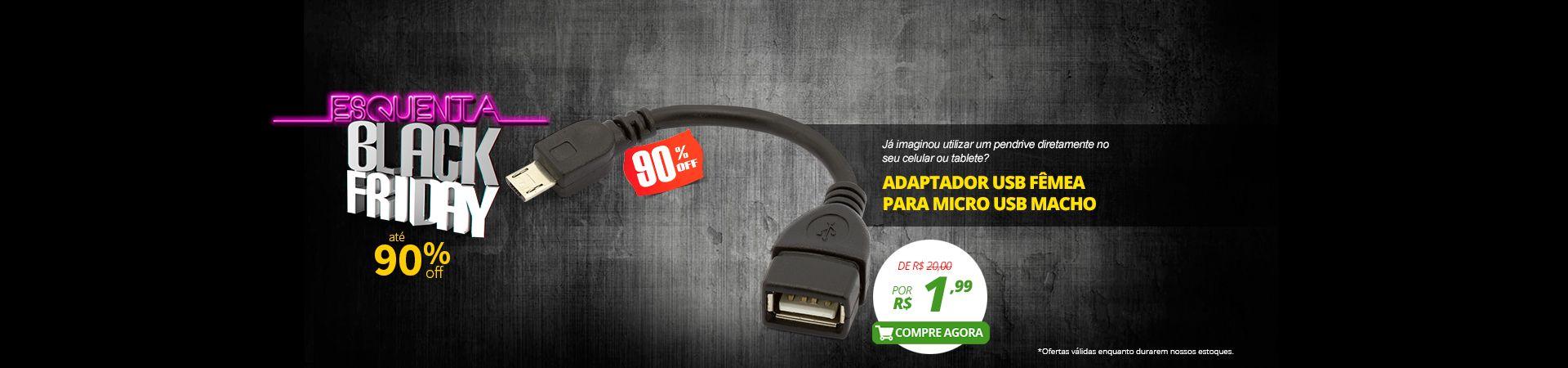 ADAPTADOR USB FÊMEA PARA MICRO USB MACHO - PROMO